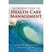 Introduction To Health Care Management by Sharon Bell Buchbinder
