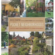 Pocket Neighborhoods by Ross Chapin