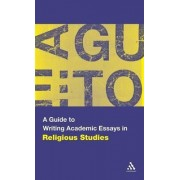 A Guide to Writing Academic Essays in Religious Studies by Scott Brown