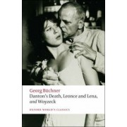 Danton's Death, Leonce and Lena, Woyzeck by Georg B