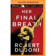 Her Final Breath by Robert Dugoni