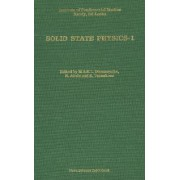Solid State Physics: Proceedings of the First International Symposium on Solid State Physics Held in Sri Lanka on April 20-25, 1987 No. 1 by M. A. K. L. Dissanayake