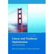 Linear and Nonlinear Optimization by Igor Griva