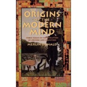 Origins of the Modern Mind by Merlin Donald