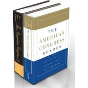 The American Congress 6ed and The American Congress Reader Pack Two Volume Paperback Set by Steven S. Smith