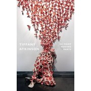 So Many Moving Parts by Tiffany Atkinson