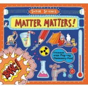 Matter Matters! by Tom Adams