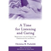A Time for Listening and Caring by Christina M. Puchalski