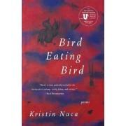Bird Eating Bird by Associate Professor of English Kristin Naca