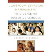 Classroom Behavior Management for Diverse and Inclusive Schools by Herbert Grossman