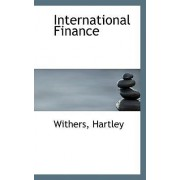 International Finance by Withers Hartley