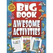 The Big Book of Awesome Activities by Hinkler Books Pty Ltd