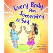 Every Body Has Something to Say by Monica Ashour