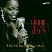 Dianne Reeves - The Grand Encounter (0724383826827) (1 CD)