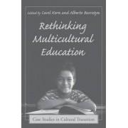 Rethinking Multicultural Education by Carol Korn-Bursztyn