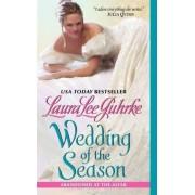 Wedding of the Season by Laura Lee Guhrke