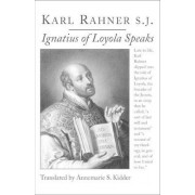 Ignatius of Loyola Speaks by Karl Rahner