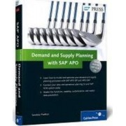Demand and Supply Planning with SAP APO by Sandeep Pradhan
