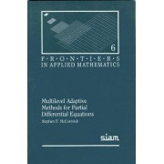 Multilevel Adaptive Methods for Partial Differential Equations by Stephen F. McCormick