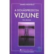 A Douasprezecea Viziune - James Redfield