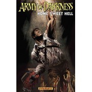 Army of Darkness: Home Sweet Hell by James Kuhoric