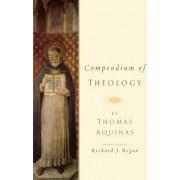 Compendium of Theology by Thomas Aquinas by S.J. Richard J. Regan