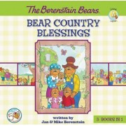 The Berenstain Bears Bear Country Blessings by Jan Berenstain