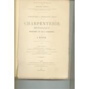 Architecture Et Construction Civiles / Charpenterie Mettalique Menuiserie En Fer Et Serrurerie Tome 2
