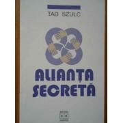 Alianta Secreta - Tad Szulc