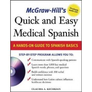 McGraw-Hill's Quick and Easy Medical Spanish by Claudia Kechkian