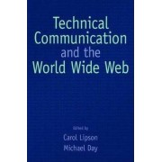 Technical Communication and the World Wide Web by Carol S. Lipson