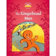 Classic Tales: Level 2: The Gingerbread Man by Sue Arengo