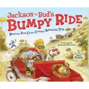 Jackson and Bud's Bumpy Ride by Elizabeth Koehler-Pentacoff