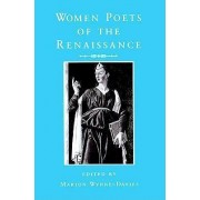 Women Poets of the Renaissance by Marion Wynne-Davies