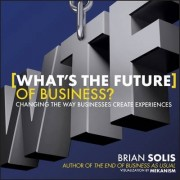 What's the Future of Business? by Brian Solis