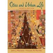 Cities and Urban Life by John J. Macionis