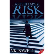 Justifiable Risk by V. K. Powell