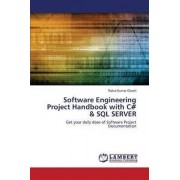 Software Engineering Project Handbook with C# & SQL Server by Ghosh Rahul Kumar