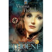 Vienna Prelude by Bodie Thoene