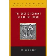 The Sacred Economy of Ancient Israel by Roland Boer