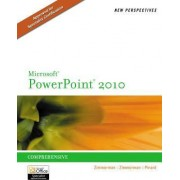 New Perspectives on Microsoft PowerPoint 2010, Comprehensive by Beverly B Zimmerman
