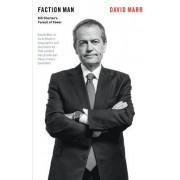 Faction Man: Bill Shorten's Pursuit of Power