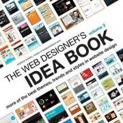 Web Designers Idea Book Vol 2 by Patrick McNeil