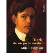 Diario de Un Joven Medico by Mijail Bulgakov