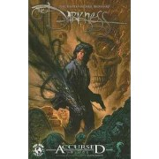 The Darkness Accursed: v. 1 by Phil Hester