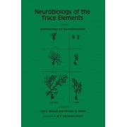 Neurobiology of the Trace Elements: Neurotoxicology and Neuropharmacology v. 2 by Ivor E. Dreosti