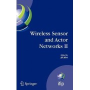 Wireless Sensor and Actor Networks: No. 2 by Ali Miri