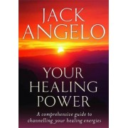 Your Healing Power by Jack Angelo
