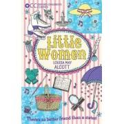 Oxford Children's Classics: Little Women by Louisa May Alcott