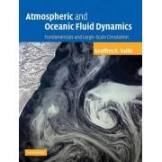 Atmospheric and Oceanic Fluid Dynamics by Geoffrey K. Vallis